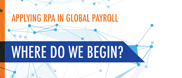 RPA in Global Payroll - Part 3: The Application of Automation in Payroll