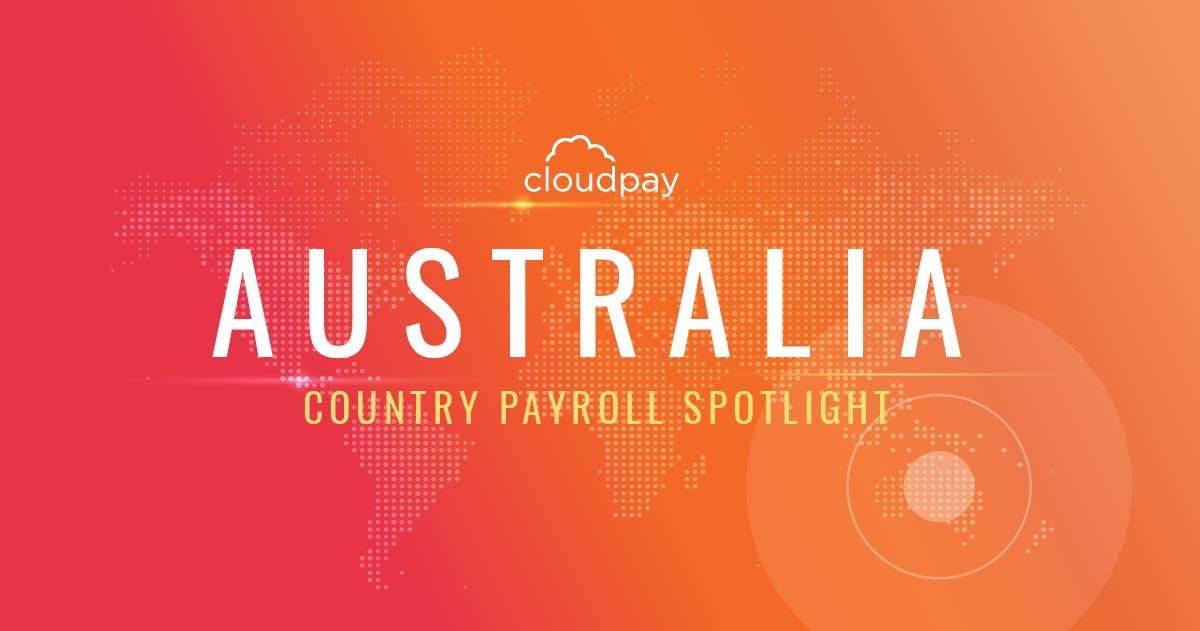 Understanding Payroll in Australia: What Global Companies Need to Know