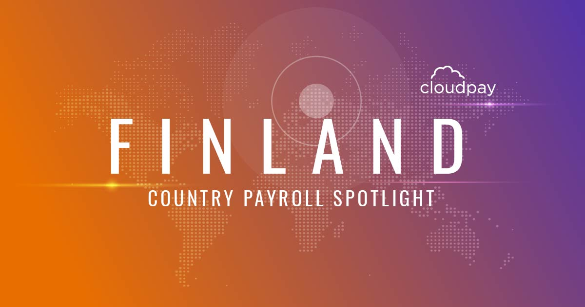 Understanding Payroll in Finland: What Global Companies Need to Know About Finland's Payroll