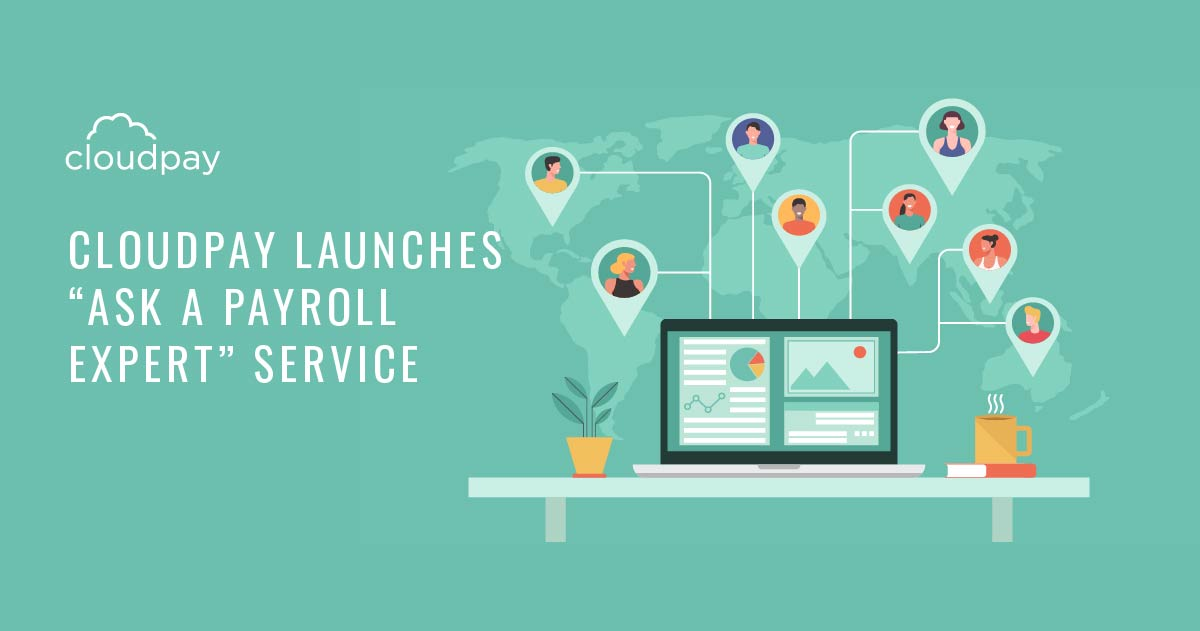 CloudPay Launches Free Service to Help Companies Navigate Rapidly Evolving Global Payroll Legislation