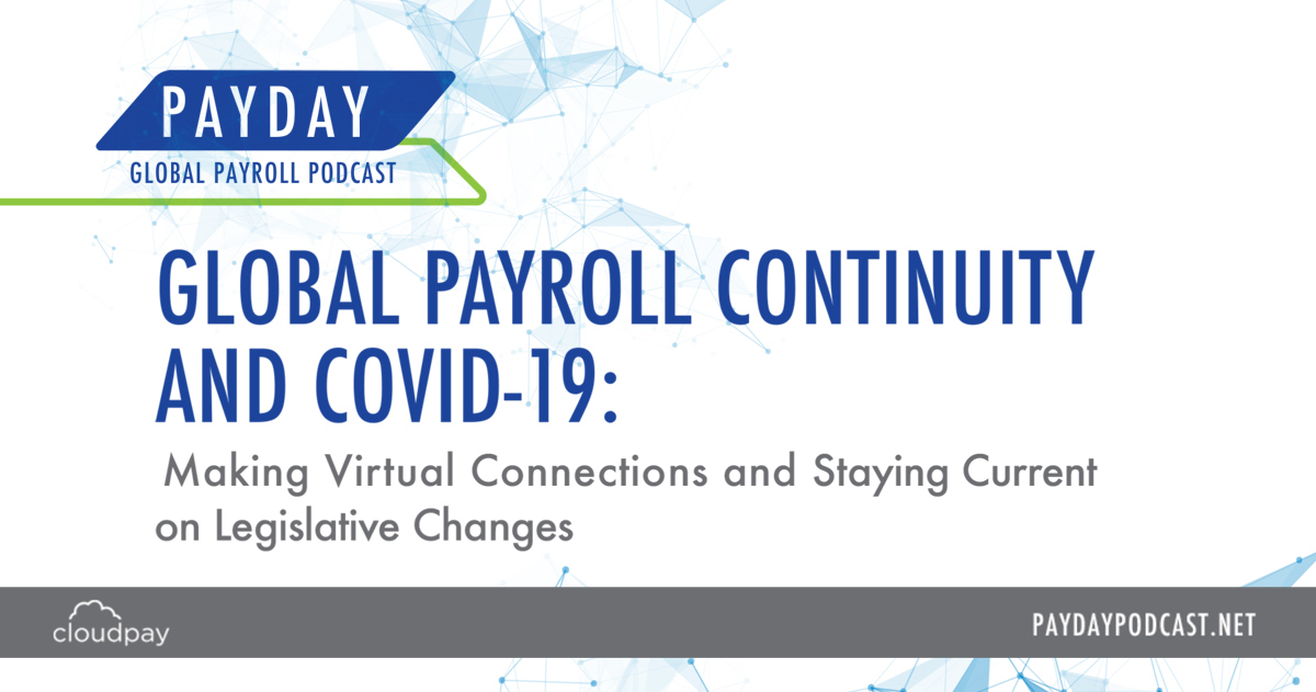 Payday Podcast Special: COVID-19 and The Impact on Global Payroll