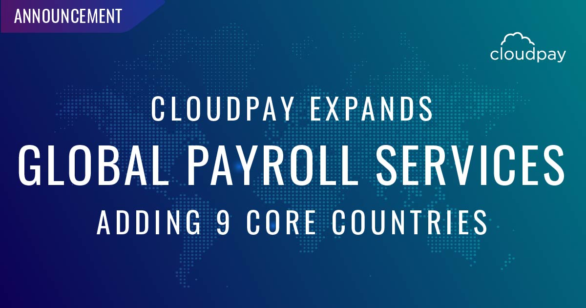 Taking the Competitive Lead, CloudPay ExpandsMulti-Country Payroll Services Again