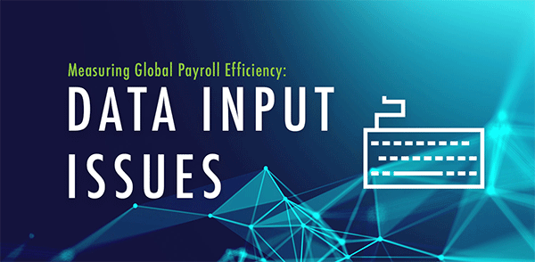 How Data Input Issues Affect Payroll Efficiency