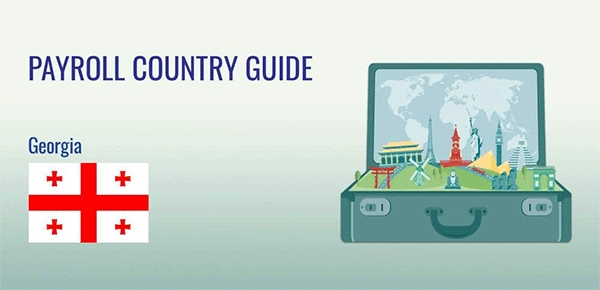 Understanding Payroll in Georgia: What Global Companies Need to Know About Georgia's Payroll