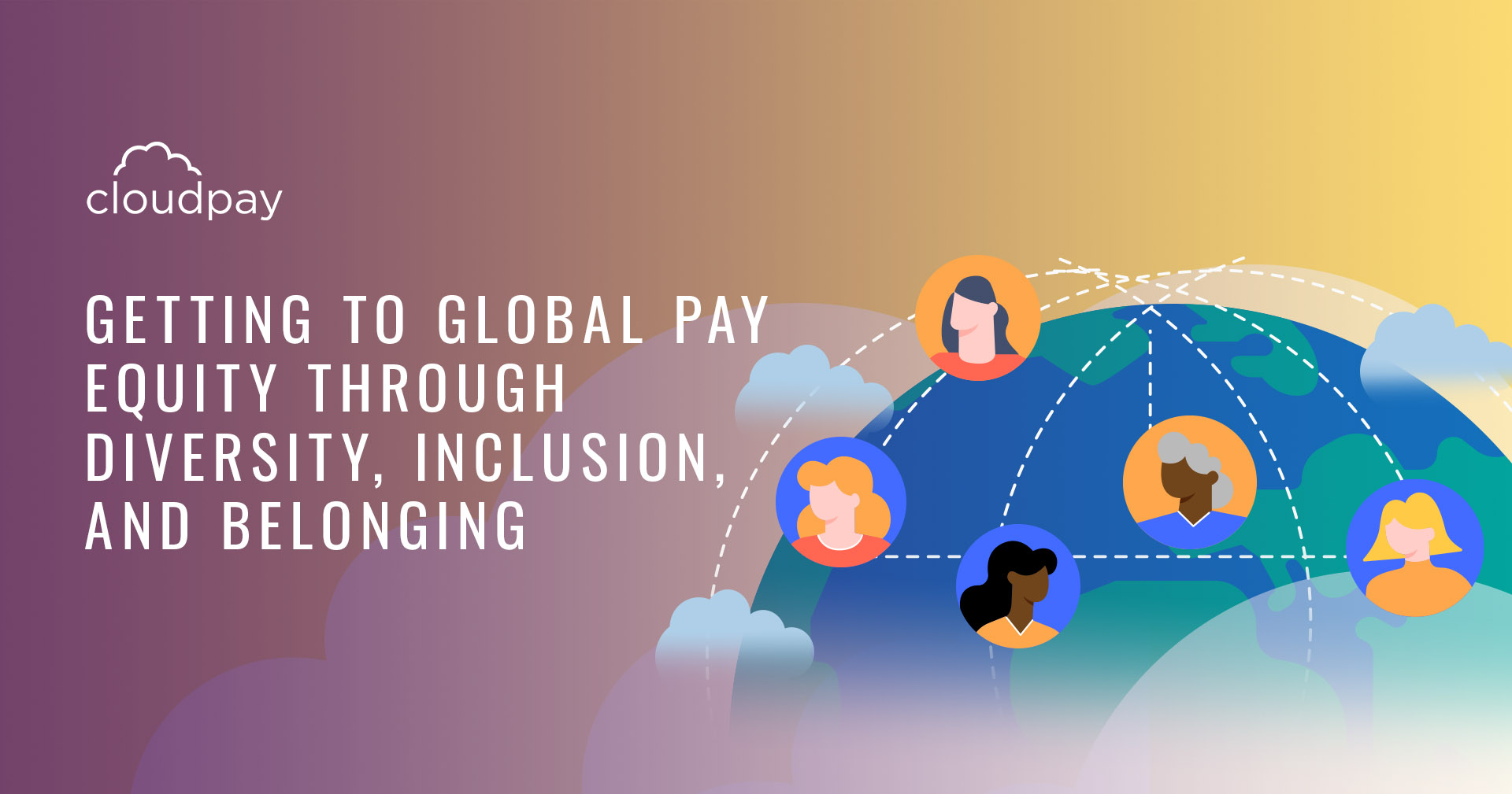 Getting to Global Pay Equity through Diversity, Inclusion, and Belonging