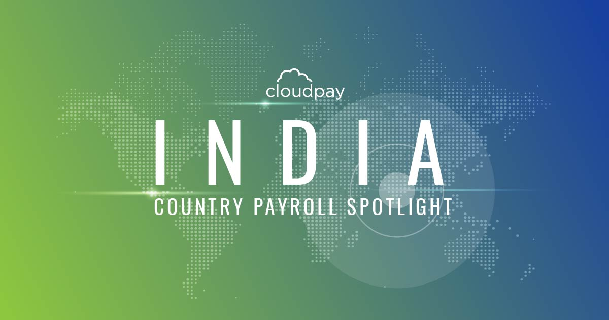 Understanding Payroll in India: What Global Companies Need to Know About India Payroll