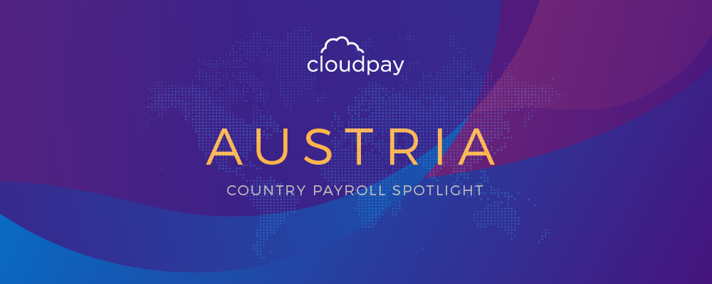 Understanding Payroll in Austria: What Global Companies Need to Know About Austria's Payroll
