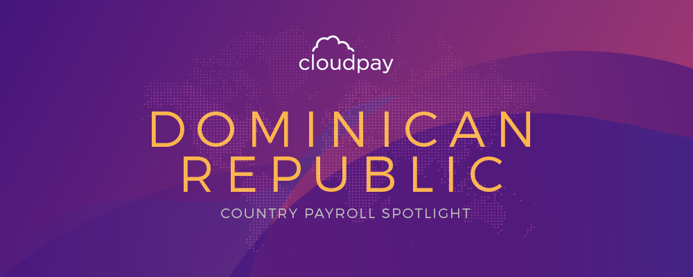 Understanding Payroll in the Dominican Republic