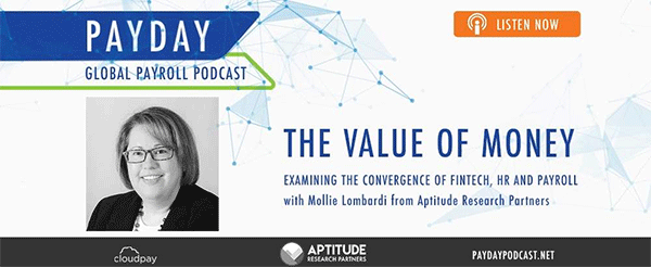 New Podcast: Examining the Convergence of Fintech, HR and Payroll with Aptitude Research Partners