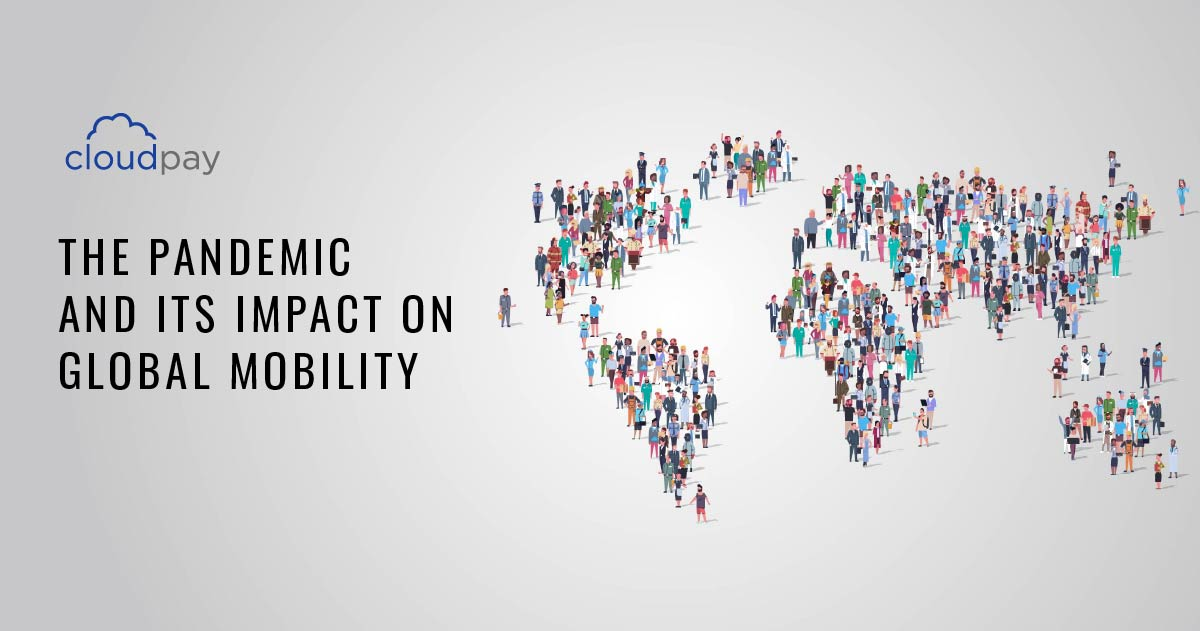 The Pandemic and Its Impact on Global Mobility