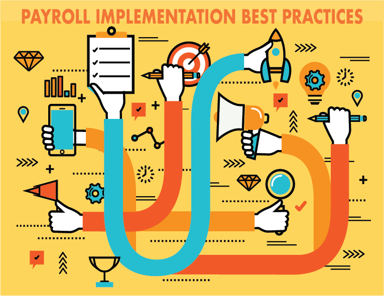 3 Insider Best Practices for Payroll Implementation