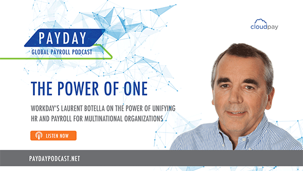 New Episode: The Power of Unified HR and Payroll, featuring Workday