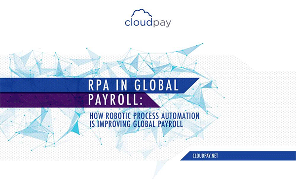 RPA in Global Payroll - Part 1: The Opportunity for Automation in Payroll