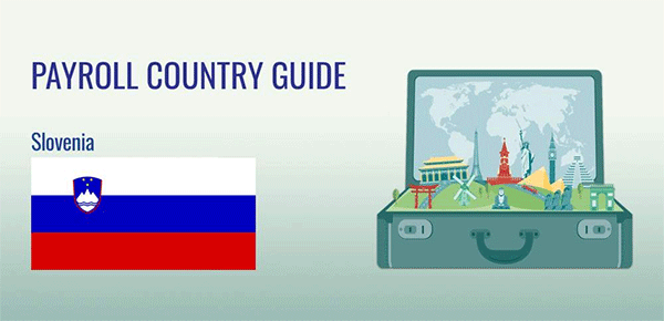 Understanding Payroll in Slovenia: What Global Companies Need to Know About Slovenia's Payroll