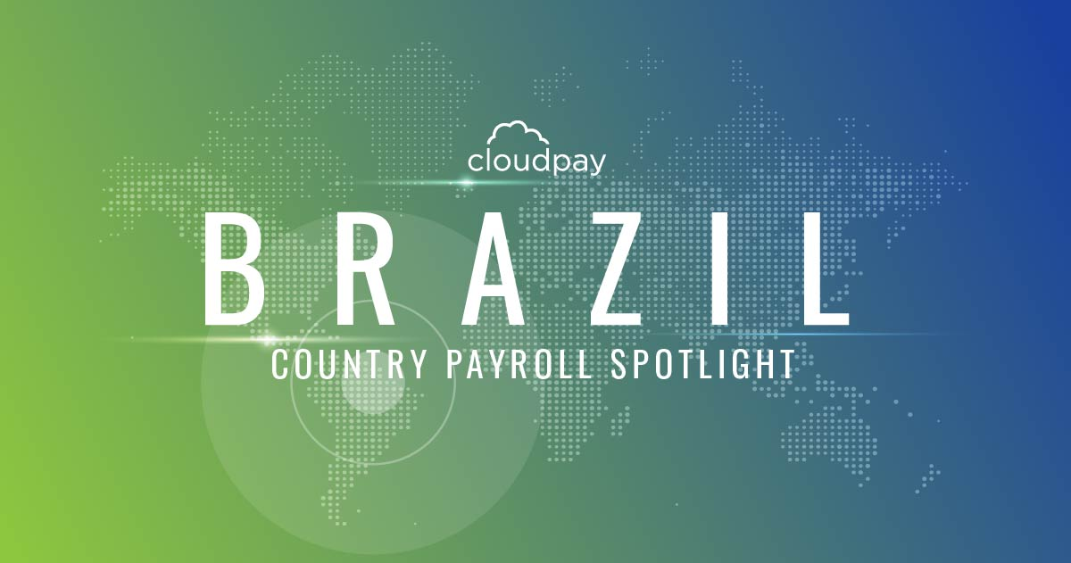 Understanding Payroll in Brazil -Ensuring Successful Global Payroll Operations