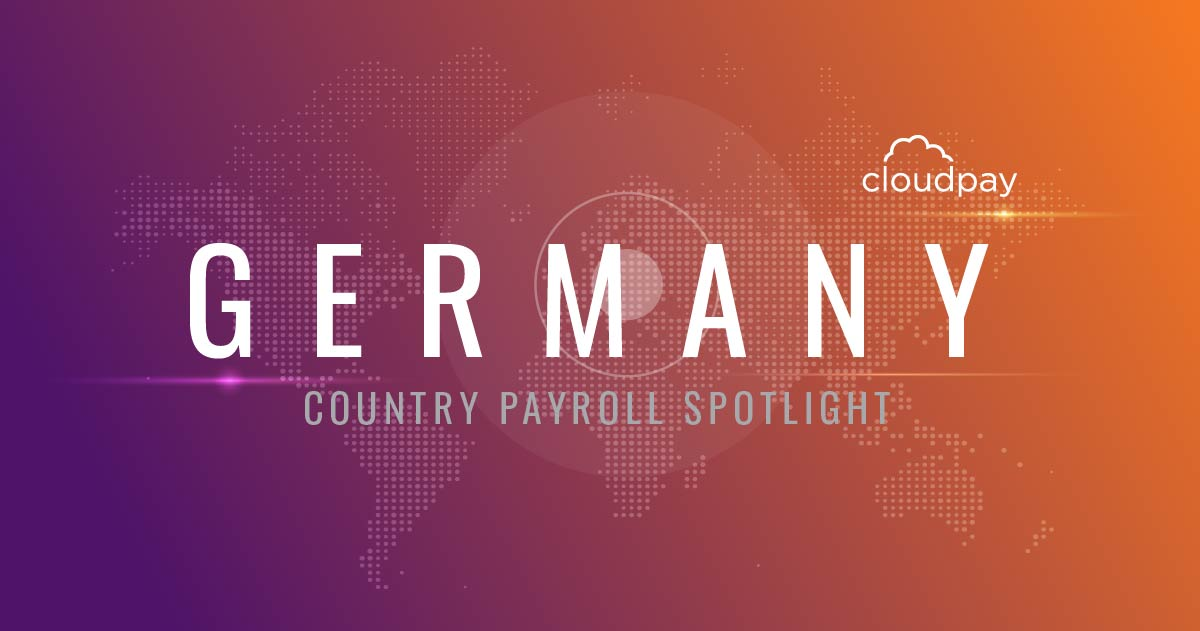 Understanding Payroll in Germany: What Global Companies Need to Know