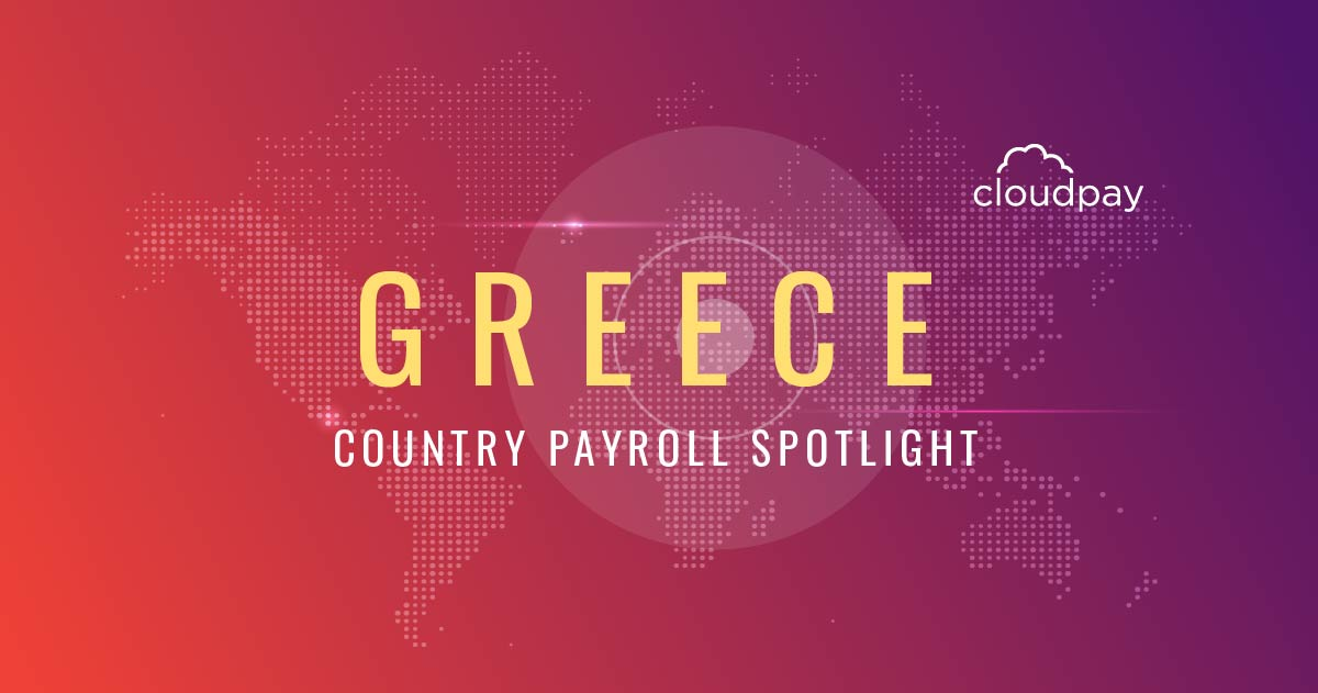 Understanding Payroll in Greece: What Global Companies Need to Know About Greece's Payroll