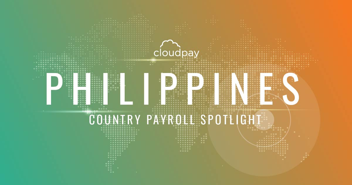 Understanding Payroll in the Philippines: What Global Companies Need to Know About the Philippines' Payroll System